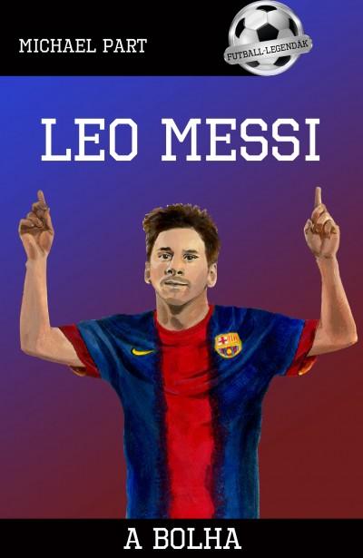 Michael Part - Leo Messi - A bolha