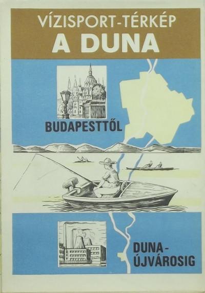 - Vízisport-térkép - A Duna Budapesttől Dunaújvárosig
