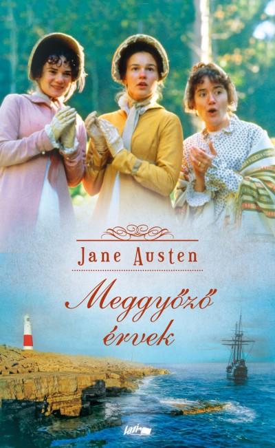 Jane Austen - Meggyőző érvek