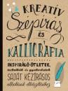 Winter Angéla  (Szerk.) - Kreatív szépírás és kalligráfia