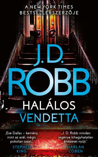 J.D. Robb - Halálos vendetta