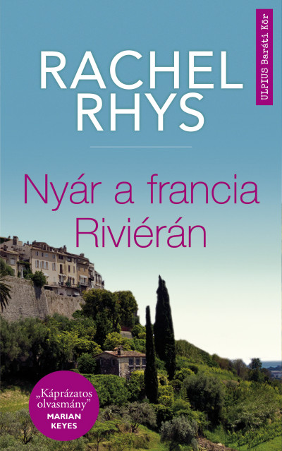 Rachel Rhys - Nyár a francia Riviérán