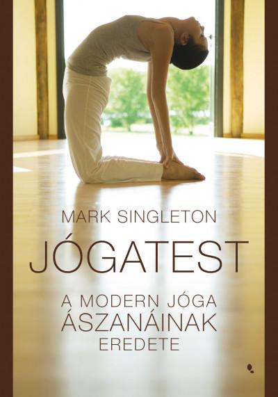 Mark Singleton - Jógatest