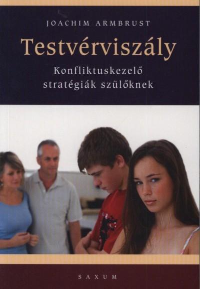 TESTVÉRVISZÁLY - KONFLIKTUSKEZELŐ STRATÉGIÁK SZÜLŐKNEK