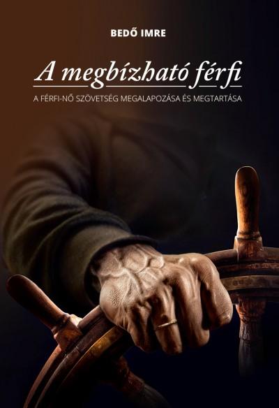 Bedő Imre - A megbízható férfi
