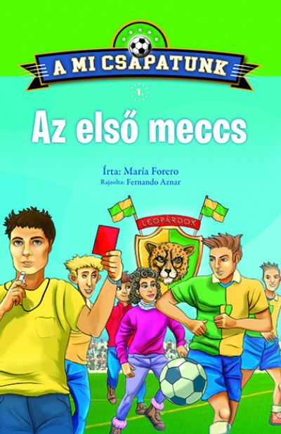 María Forero - A mi csapatunk 1. - Az első meccs