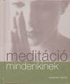 Susannah Marriott - Medit�ci� mindenkinek