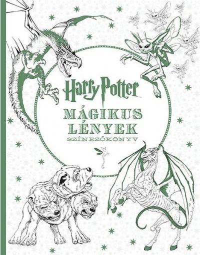 Várlaki Tibor  (Szerk.) - Harry Potter _ Mágikus lények