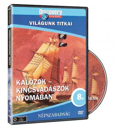 - Világunk titkai 08. - Kalózok - Kincsvadászok nyomában - DVD