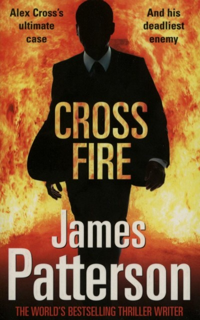 James Patterson - Cross Fire