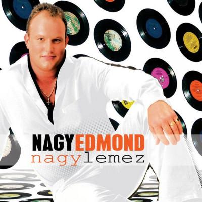 Nagy Edmond - Nagy Edmond - Nagy lemez - CD