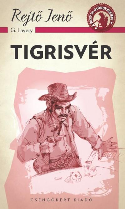 Rejtő Jenő - Tigrisvér