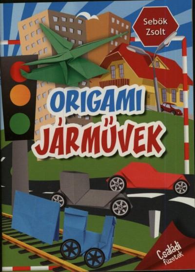 Sebők Zsolt - Origami járművek