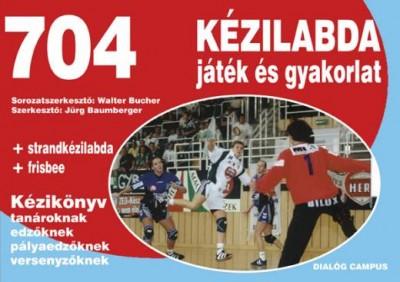 - 704 kézilabda játék és gyakorlat