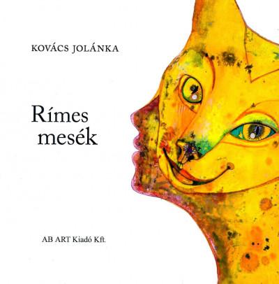 Kovács Jolánka - Rímes mesék