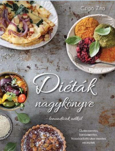 Csigó Zita - Diéták nagykönyve