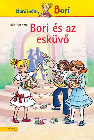 Julia Boehme - Bori és az esküvő