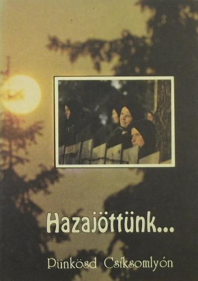 Asztalos Ildikó  (Szerk.) - Hazajöttünk...