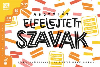 Győri Hanna - Abszolút elfelejtett szavak