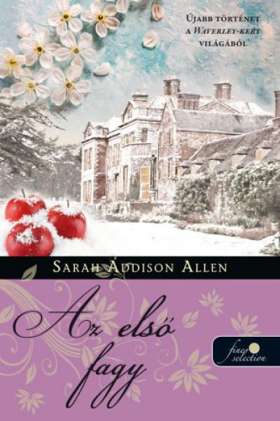 Sarah Addison Allen - Első fagy - Waverley-kert 2.