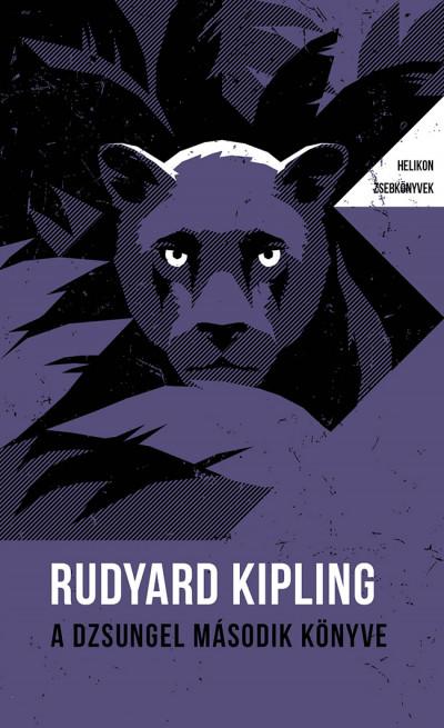 Rudyard Kipling - A dzsungel második könyve