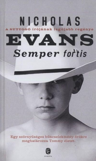 Nicholas Evans - Semper fortis