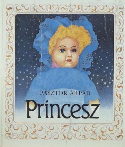 Pásztor Árpád - Princesz