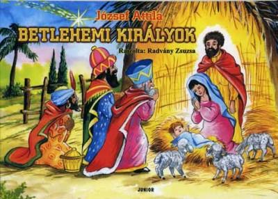 József Attila - Betlehemi királyok