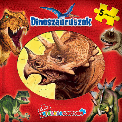 - Az első kirakós könyvem: Dinoszauruszok