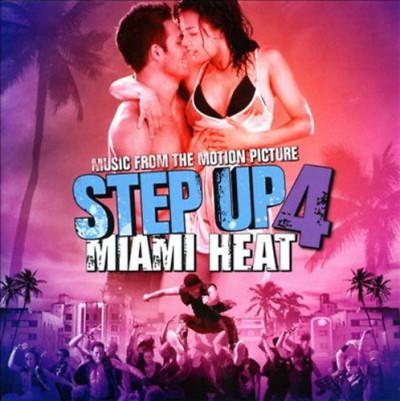 - Step Up 4 - Miami Heat