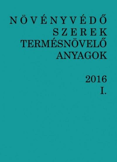 Dr. Erdős Gyula - Molnár Jenő - Dr. Ocskó Zoltán - Növényvédő szerek, termésnövelő anyagok I-II. 2016