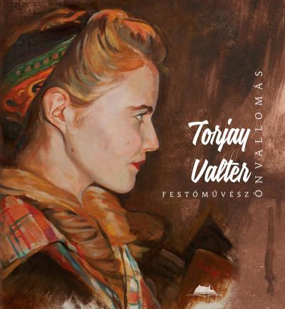 Torjay Valter - Önvallomás
