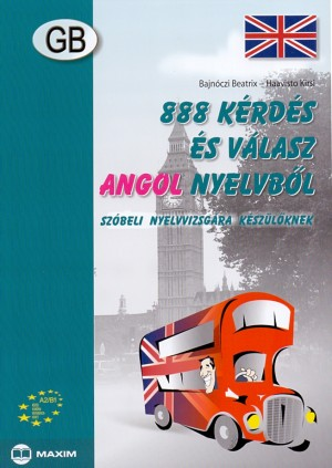 Bajn�czi Beatrix - Haavisto Kirsi - 888 k�rd�s �s v�lasz angol nyelvb�l