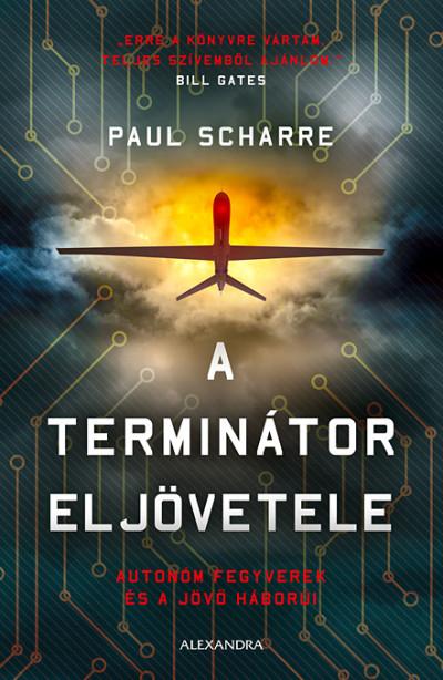 Paul Scharre - A terminátor eljövetele