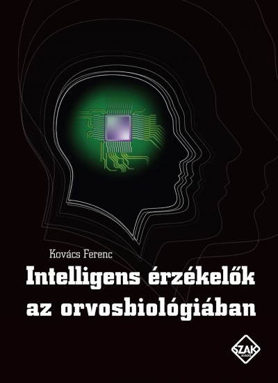 Kovács Ferenc - Intelligens érzékelők az orvosbiológiában
