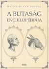 Matthijs Van Boxsel - A butas�g enciklop�di�ja