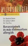 B�nk�ti Be�ta - Juh�sz G�bor - Vizi �va - Rovarcs�p�sek �s m�s �letvesz�lyes allergi�k