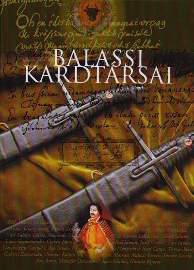 Molnár Pál  (Szerk.) - Balassi kardtársai