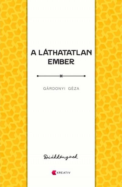 Gárdonyi Géza - A láthatatlan ember