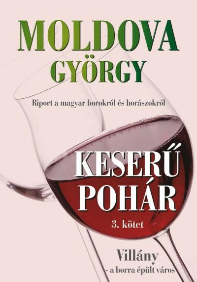 Moldova György - Keserű pohár 3. kötet