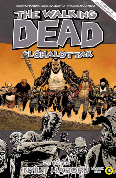 Robert Kirkman - The Walking Dead - Élőhalottak 21.