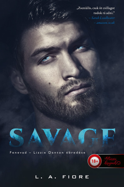 L. A. Fiore - Savage - Fenevad - Lizzie Danton ébredése