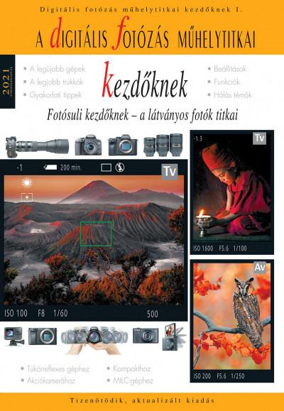 Enczi Zoltán - Richard Keating - A digitális fotózás műhelytitkai kezdőknek - 2021
