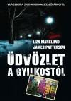 Liza Marklund - James Patterson - �dv�zlet a gyilkost�l