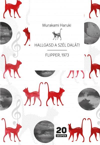 Murakami Haruki - Hallgasd a szél dalát! - Flipper, 1973