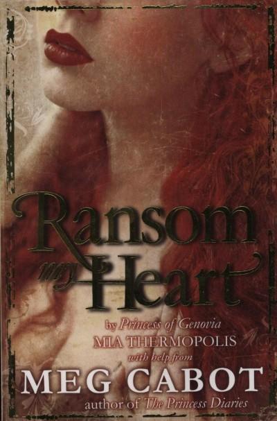 Meg Cabot - Ransom my Heart