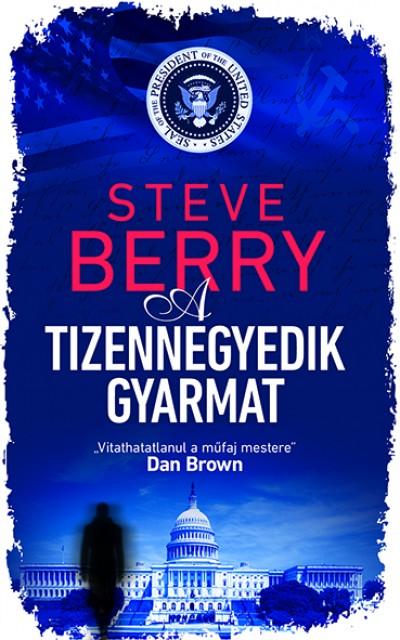 Steve Berry - A tizennegyedik gyarmat