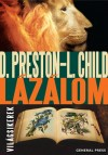 Lincoln Child - Douglas Preston - L�z�lom
