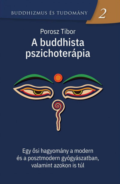 Porosz Tibor - A buddhista pszichoterápia