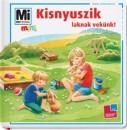 Monika Ehrenreich - Kisnyuszik laknak velünk!